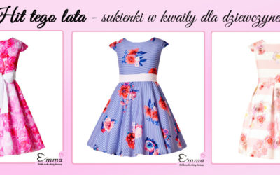Hit tego lata- sukienki w kwiaty dla dziewczynek